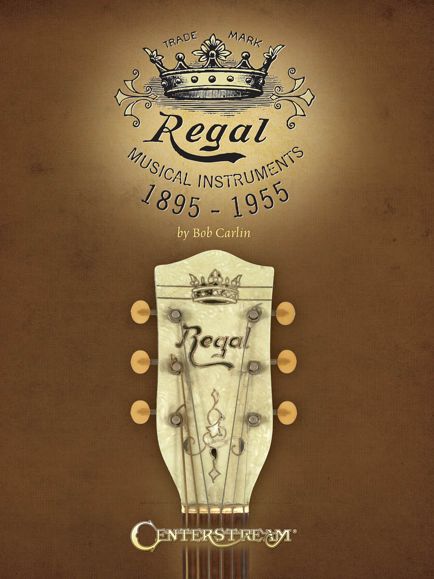 Product Cover for Regal Musical Instruments: 1895-1955