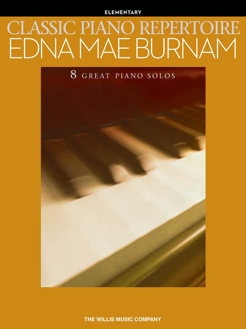 Classic Piano Repertoire – Edna Mae Burnam