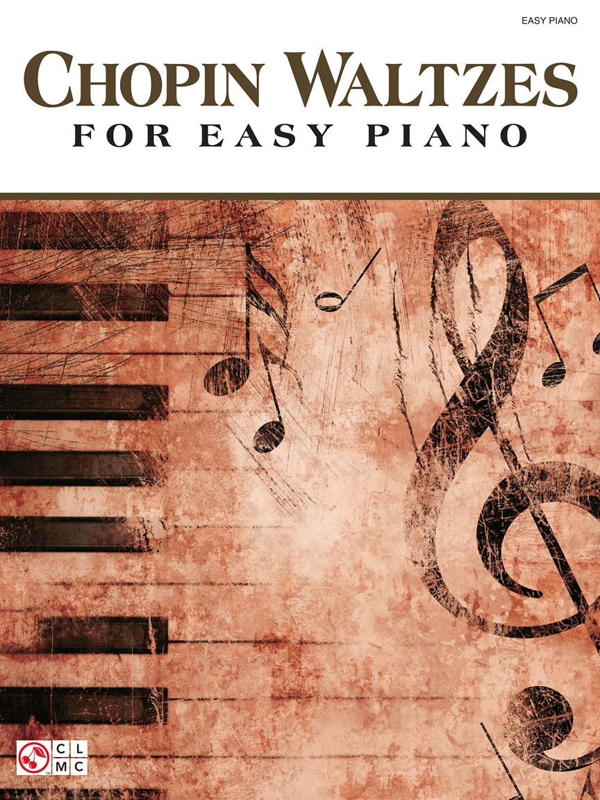 Chopin Waltzes for Easy Piano | Hal Leonard Online