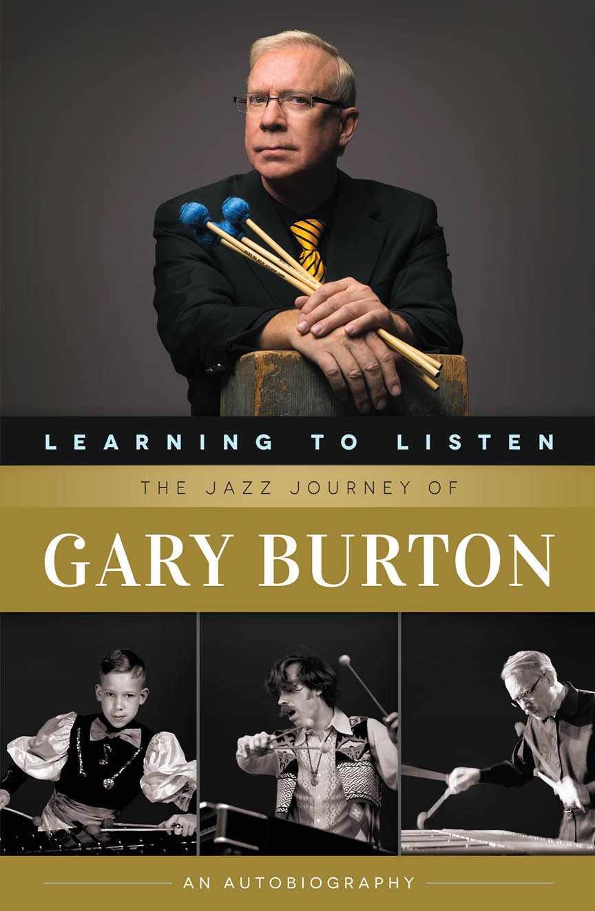 Product Cover for Learning to Listen: The Jazz Journey of Gary Burton