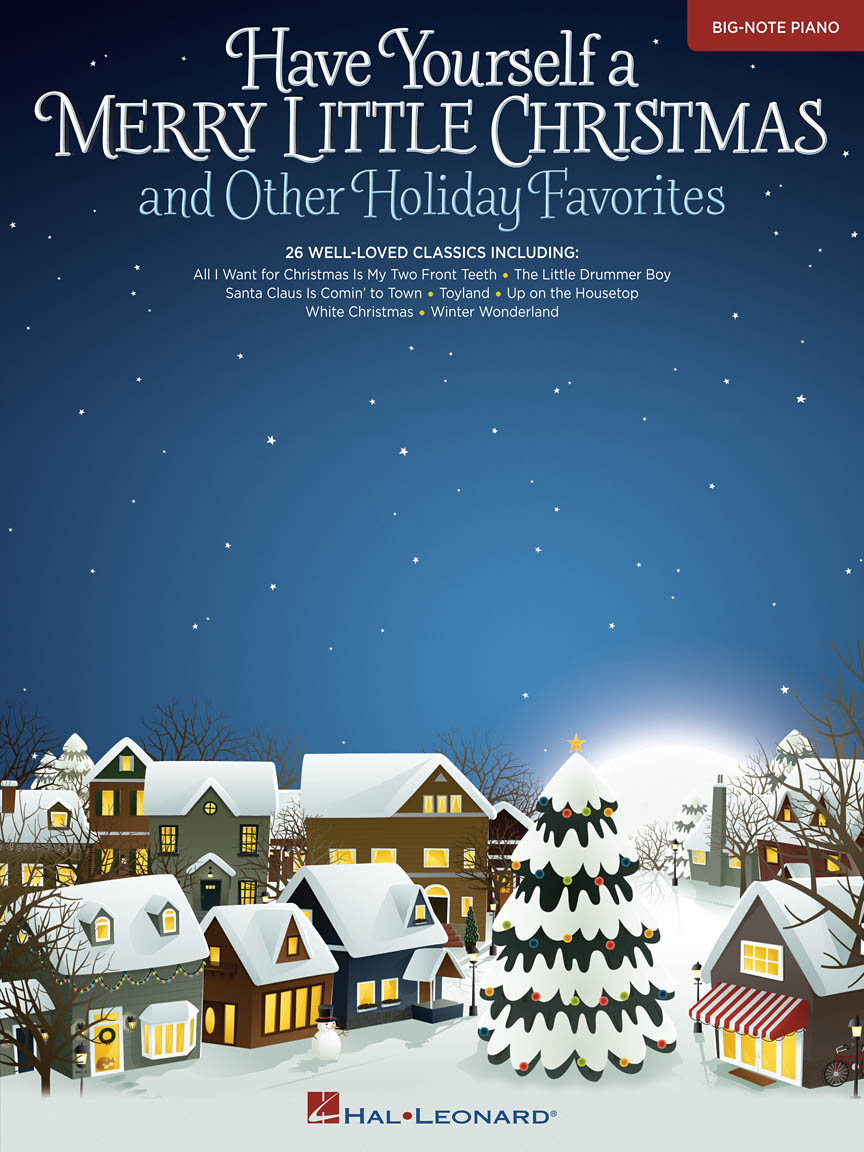 Product Cover for Have Yourself a Merry Little Christmas & Other Holiday Favorites
