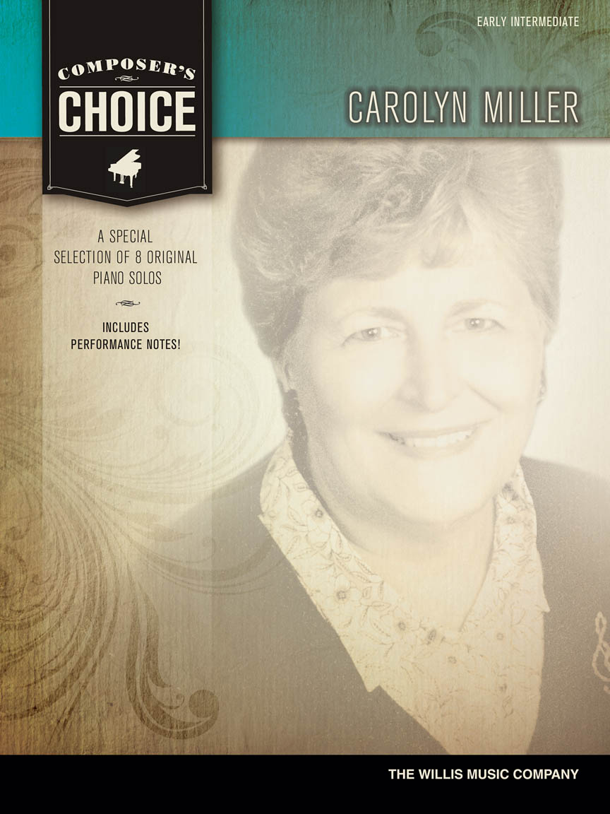 Composer's Choice – Carolyn Miller