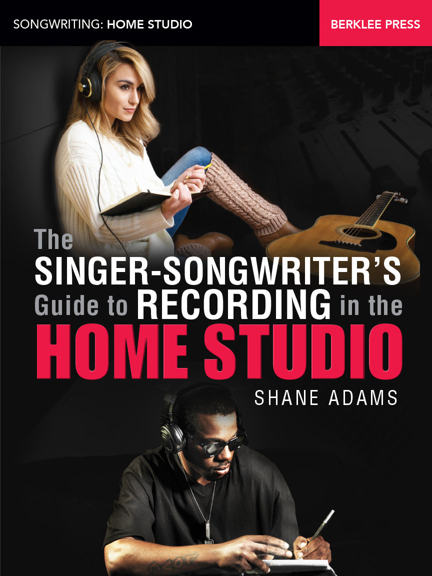 Product Cover for The Singer-Songwriter's Guide to Recording in the Home Studio