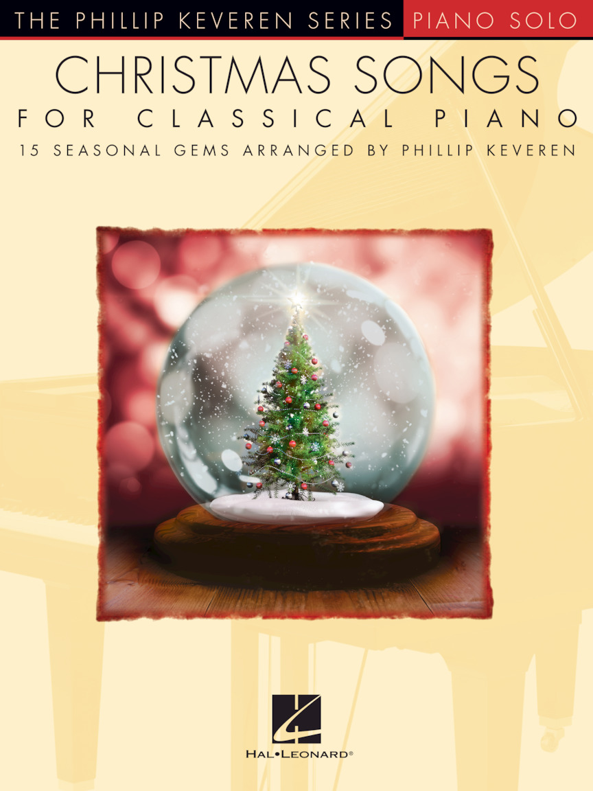 Christmas Piano.Christmas Songs For Classical Piano Arr Phillip Keveren