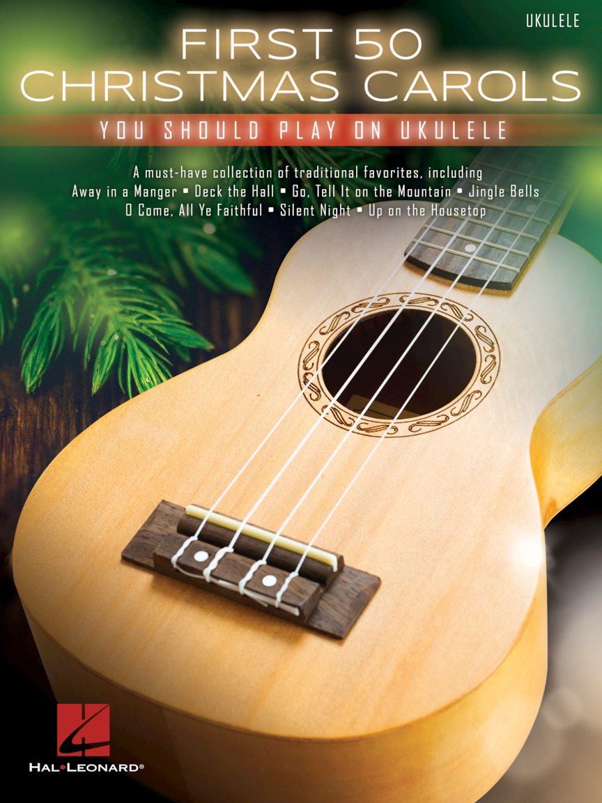 Product Cover for First 50 Christmas Carols You Should Play on Ukulele
