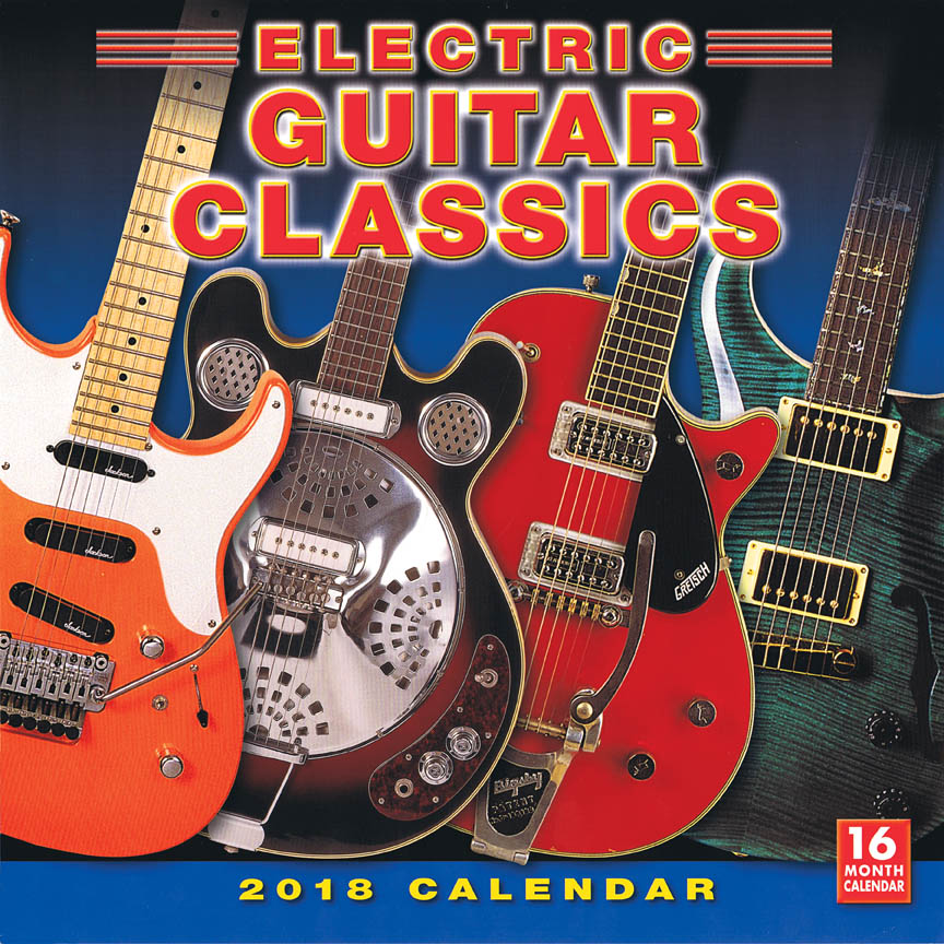 2018 Electric Guitar Classics Wall Calendar