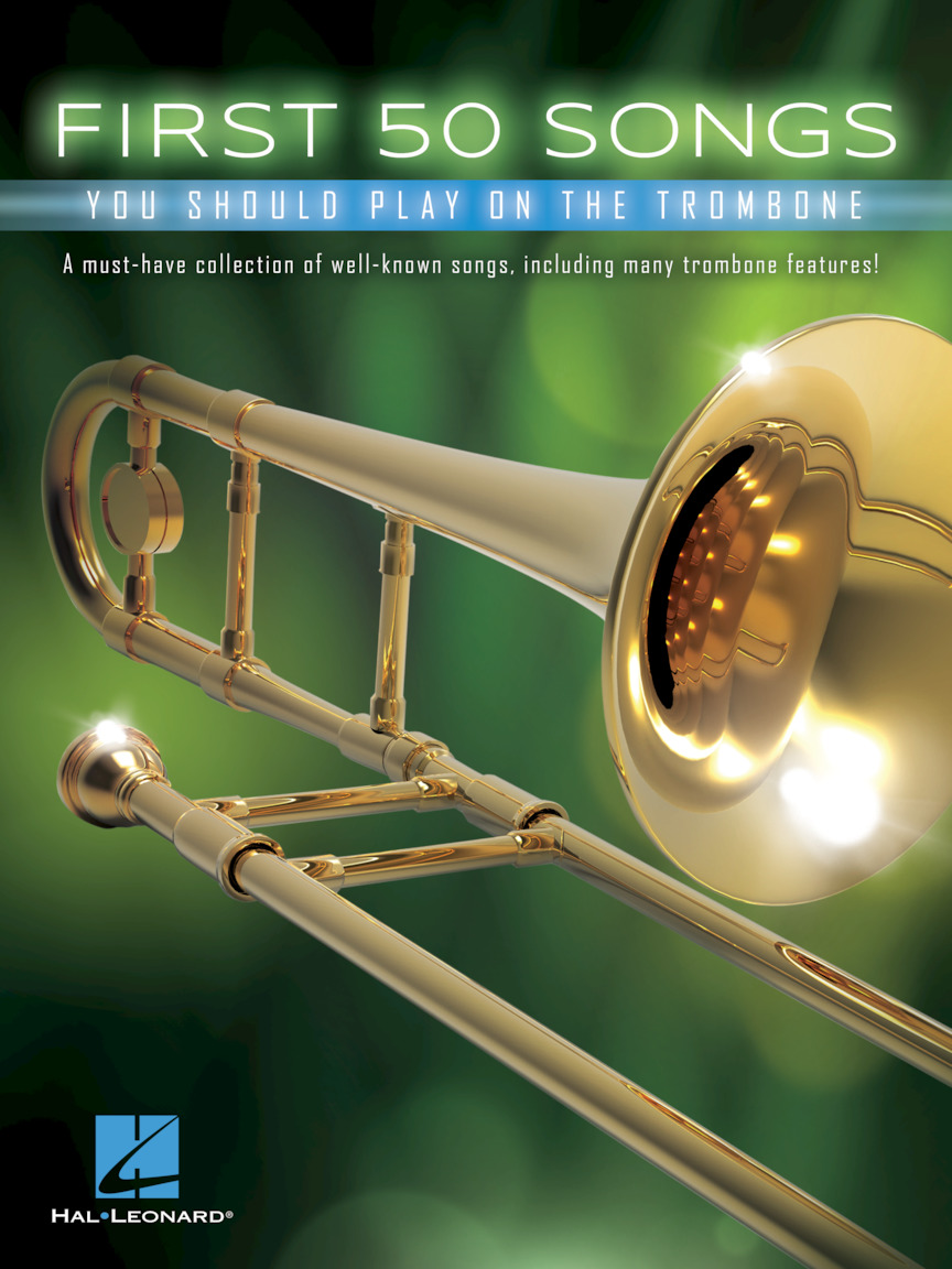 Product Cover for First 50 Songs You Should Play on the Trombone