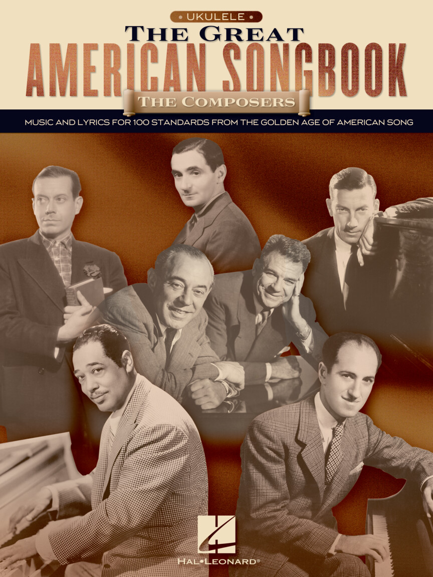The Great American Songbook: The Composers