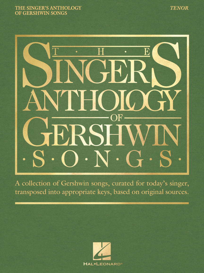 The Singer's Anthology of Gershwin Songs – Tenor | Hal