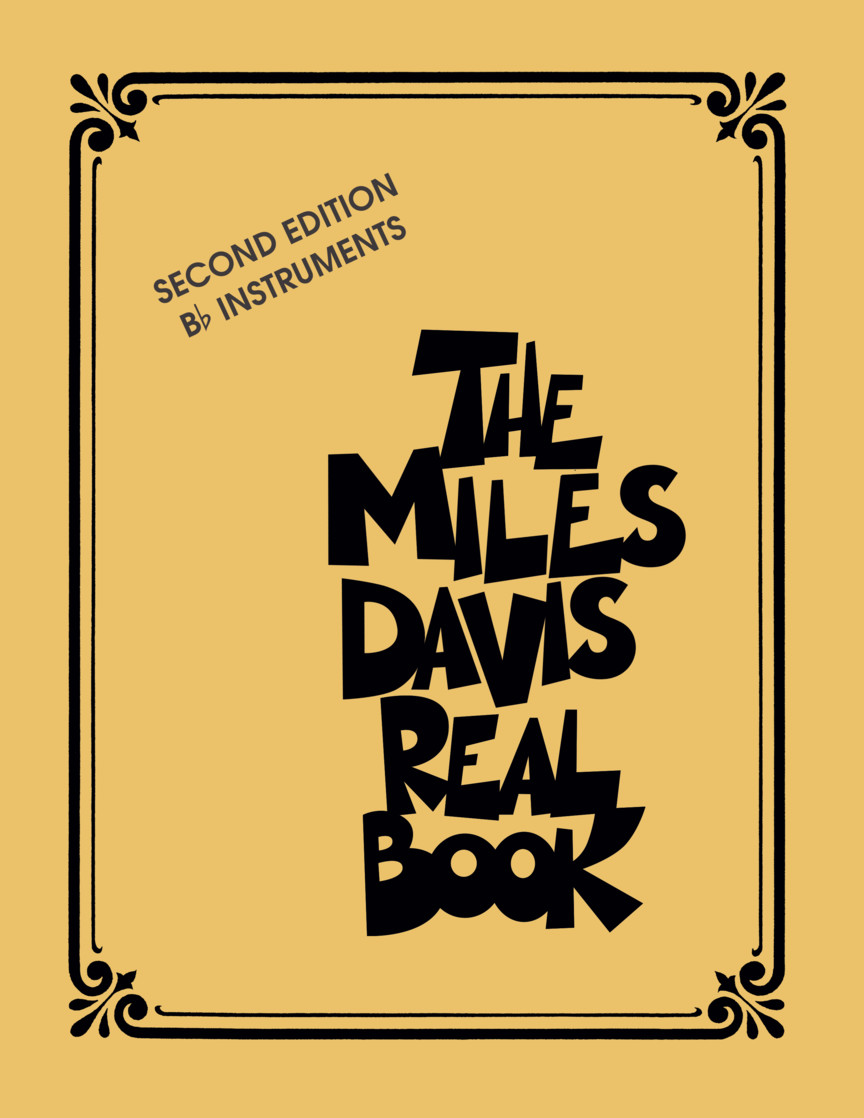 The Miles Davis Real Book – Second Edition
