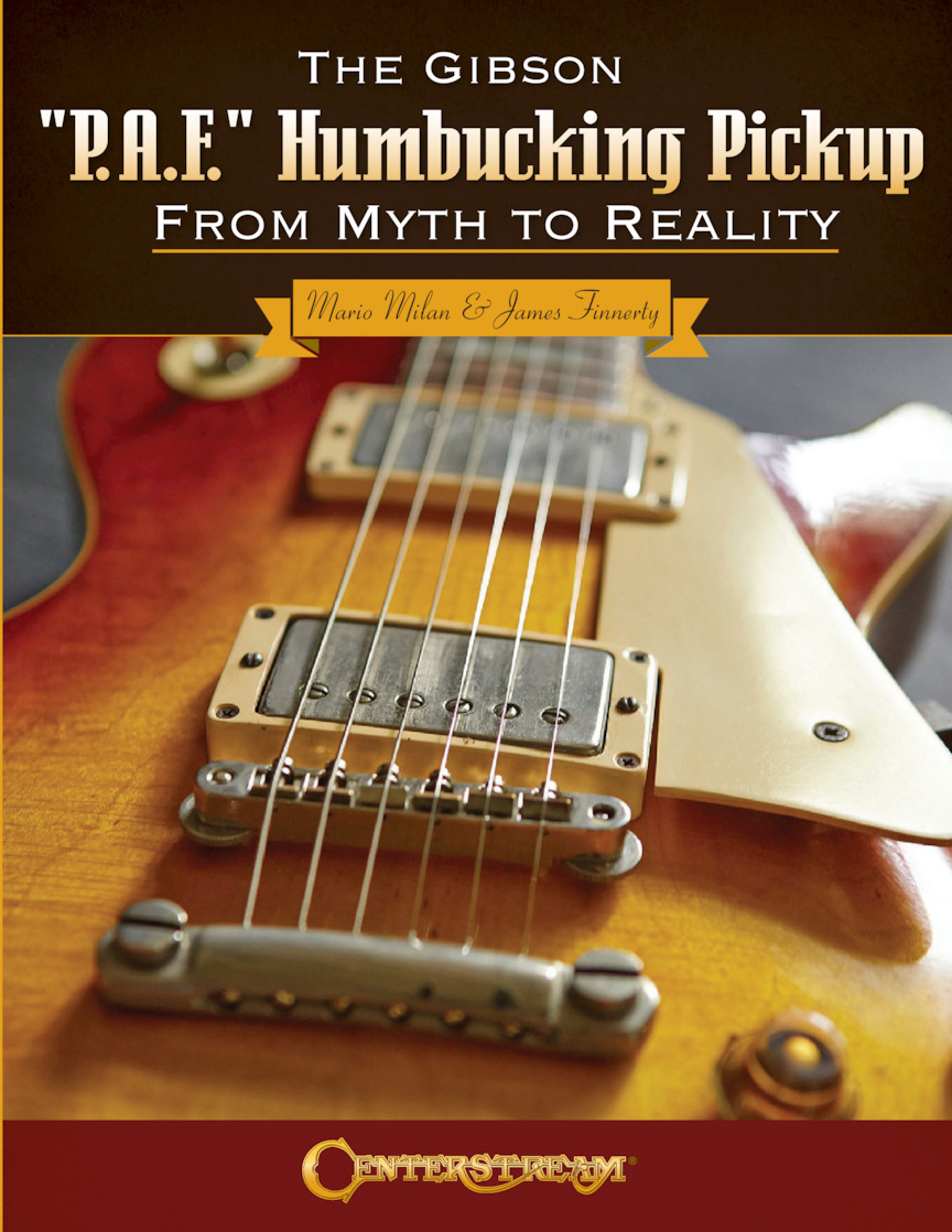 """Product Cover for The Gibson """"P.A.F."""" Humbucking Pickup: From Myth to Reality"""