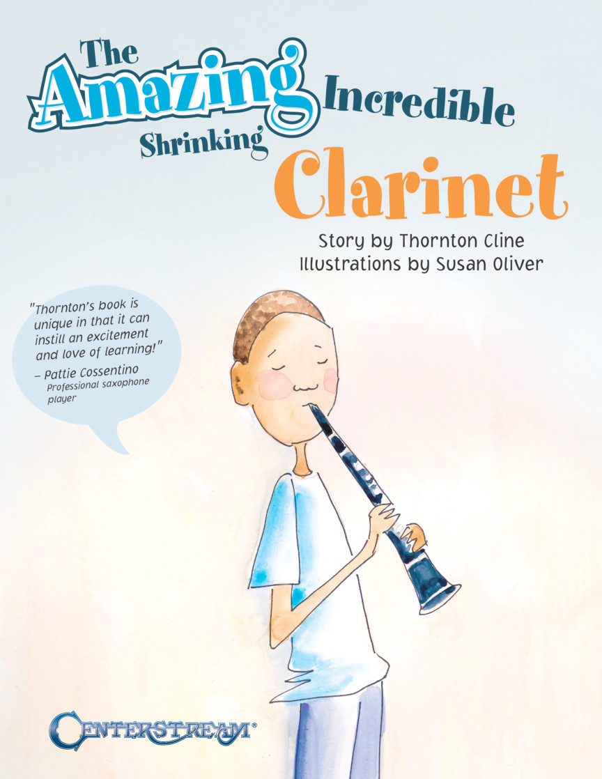Product Cover for The Amazing Incredible Shrinking Clarinet