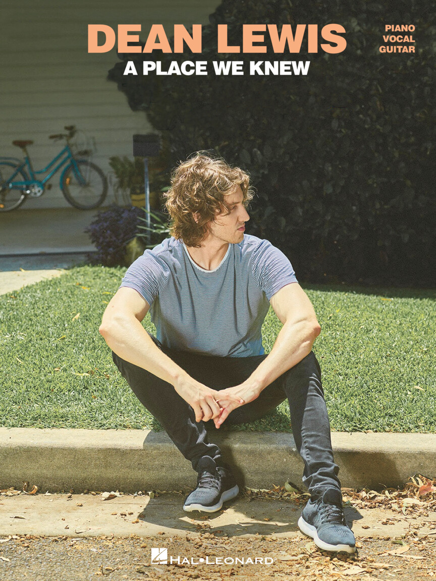 Dean Lewis – A Place We Know