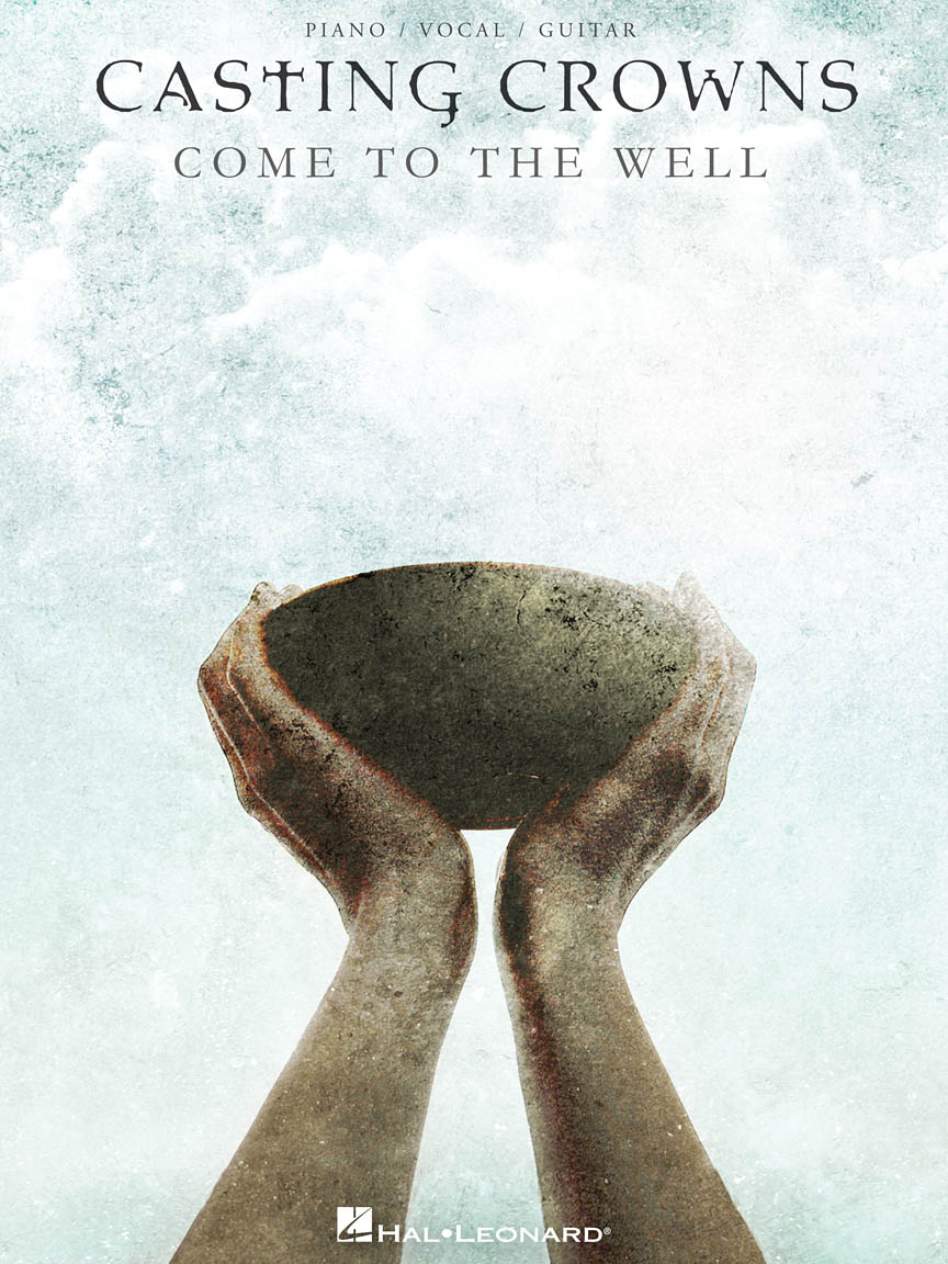 Product Cover for Casting Crowns – Come to the Well