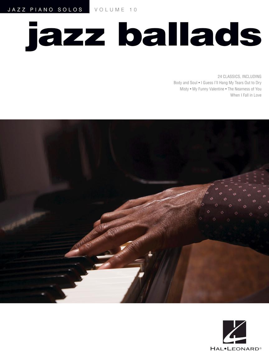 Jazz Ballads - Jazz Piano Solos Series Volume 10 | Hal