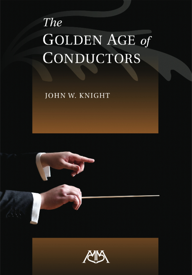 The Golden Age of Conductors