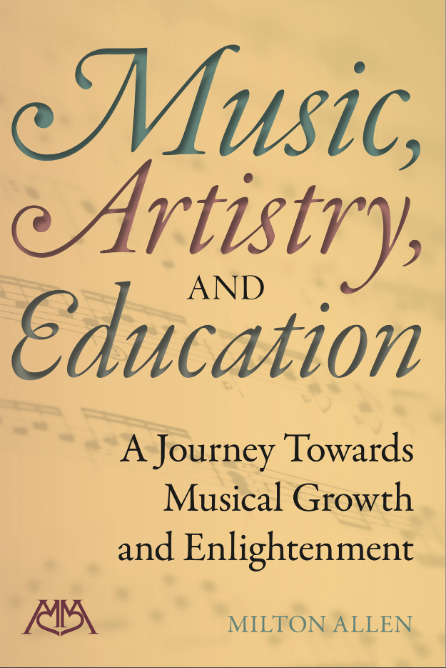 Music, Artistry and Education
