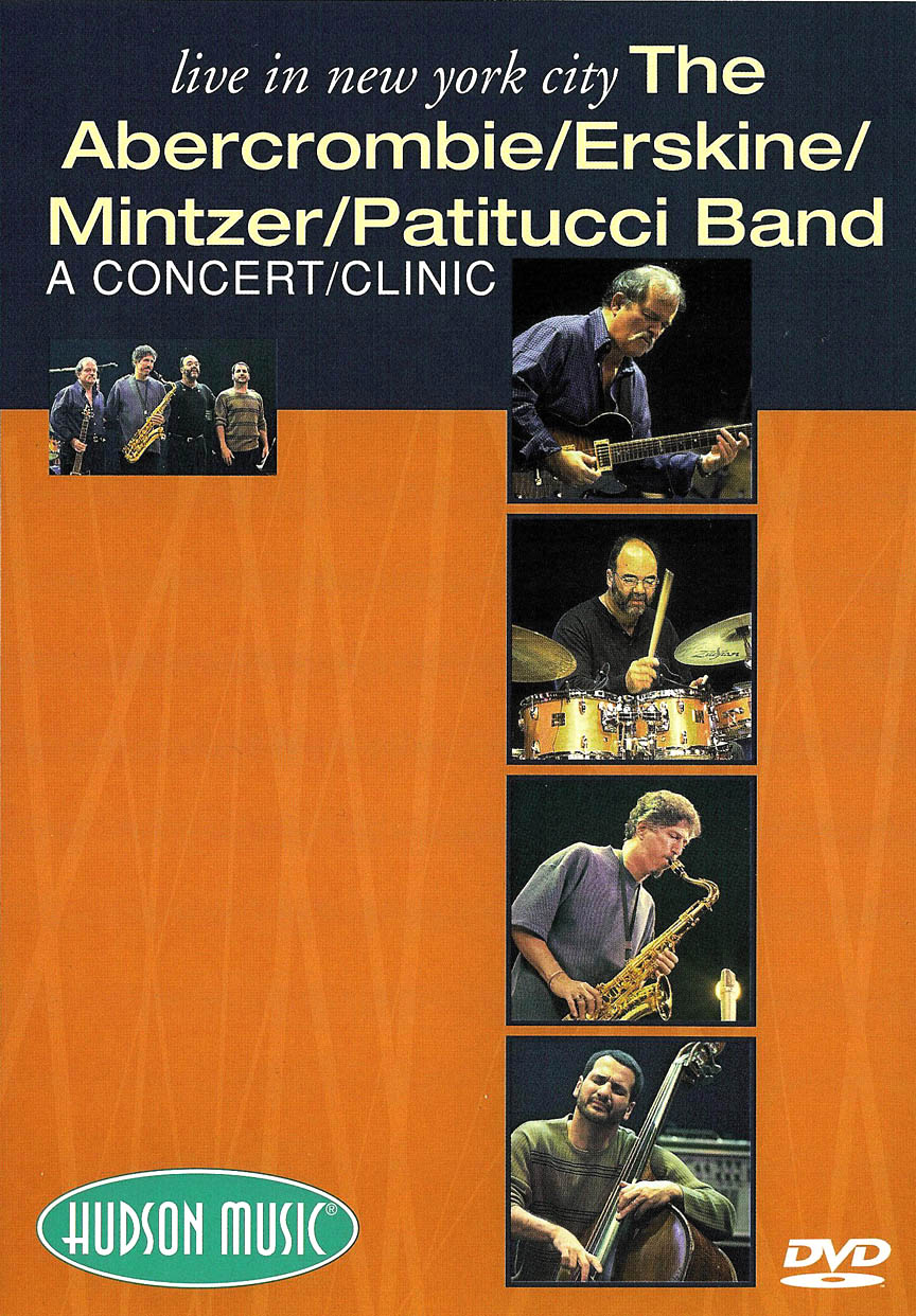 Product Cover for The Abercrombie/ Erskine/Mintzer/ Patitucci Band – Live in New York City