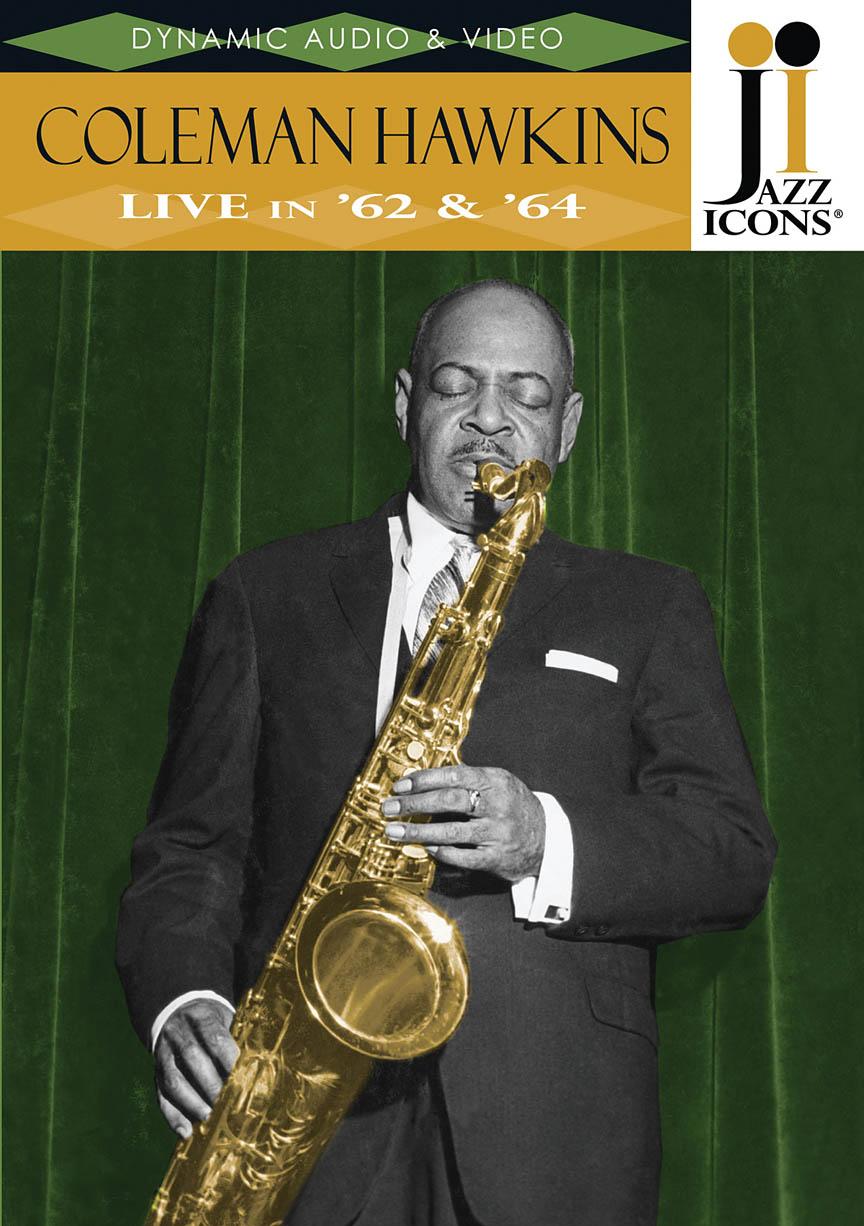 Coleman Hawkins – Live in '62 & '64