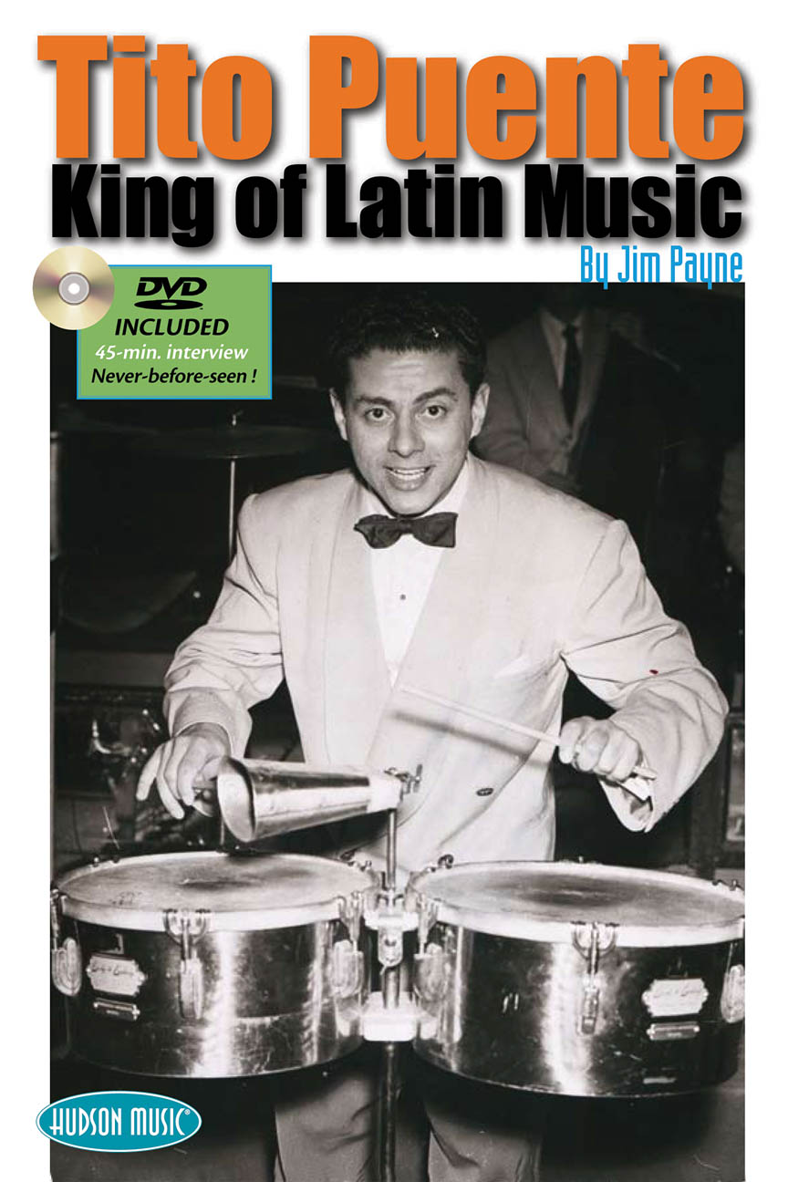 Tito Puente – King of Latin Music