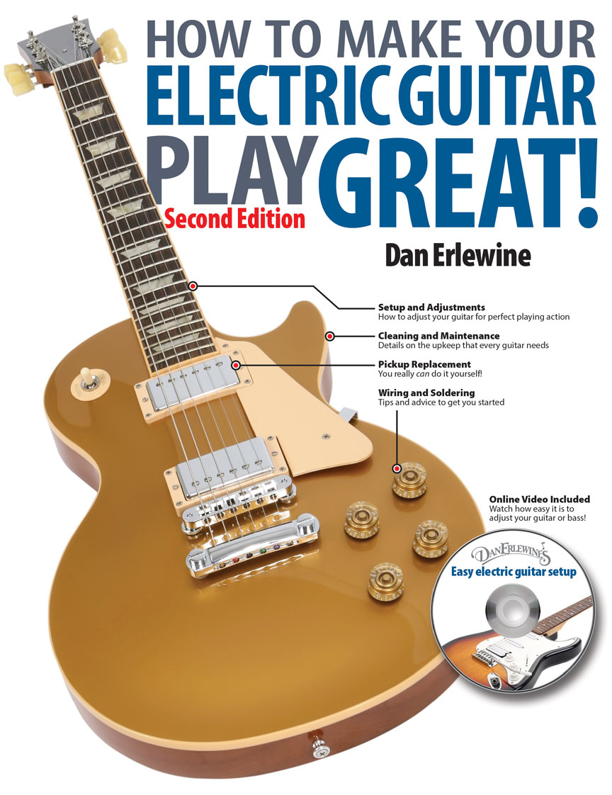 Product Cover for How to Make Your Electric Guitar Play Great!