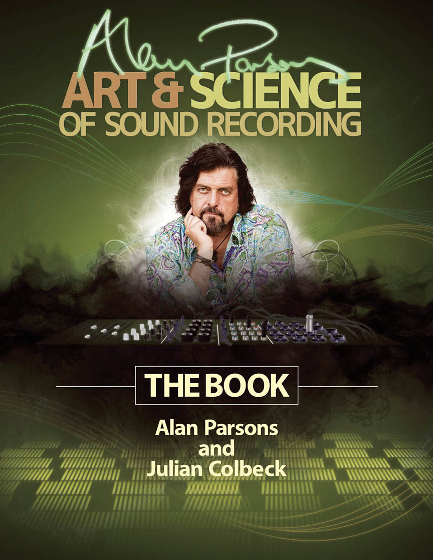 Alan Parsons' Art & Science of Sound Recording