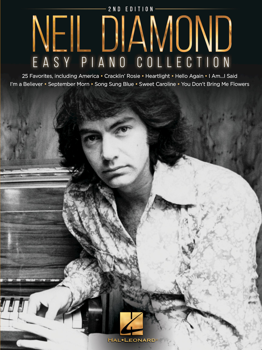 Neil Diamond – Easy Piano Collection – 2nd Edition