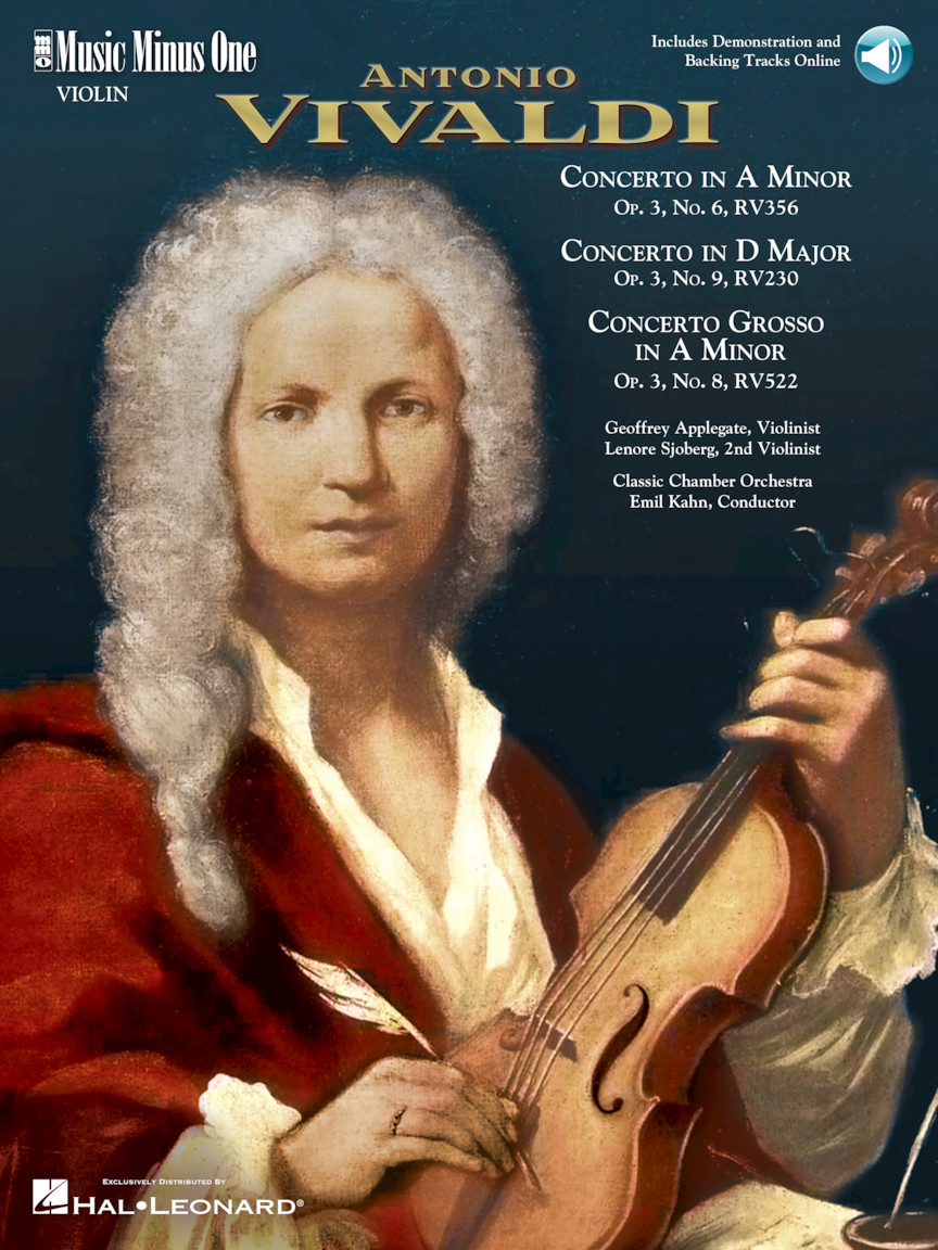 Vivaldi – Concerto in A Minor; Concerto in D major; Concerto Grosso in A minor