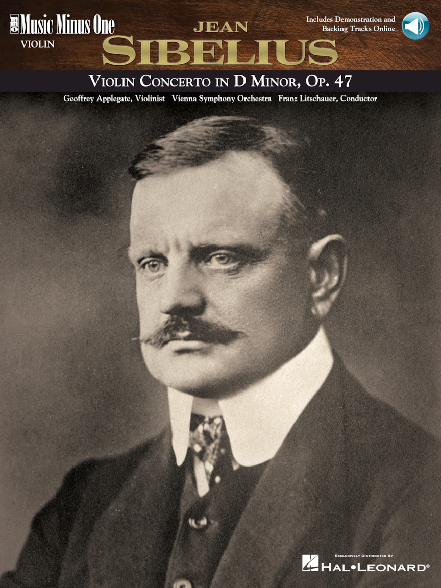 Sibelius – Violin Concerto in D Minor, Op. 47