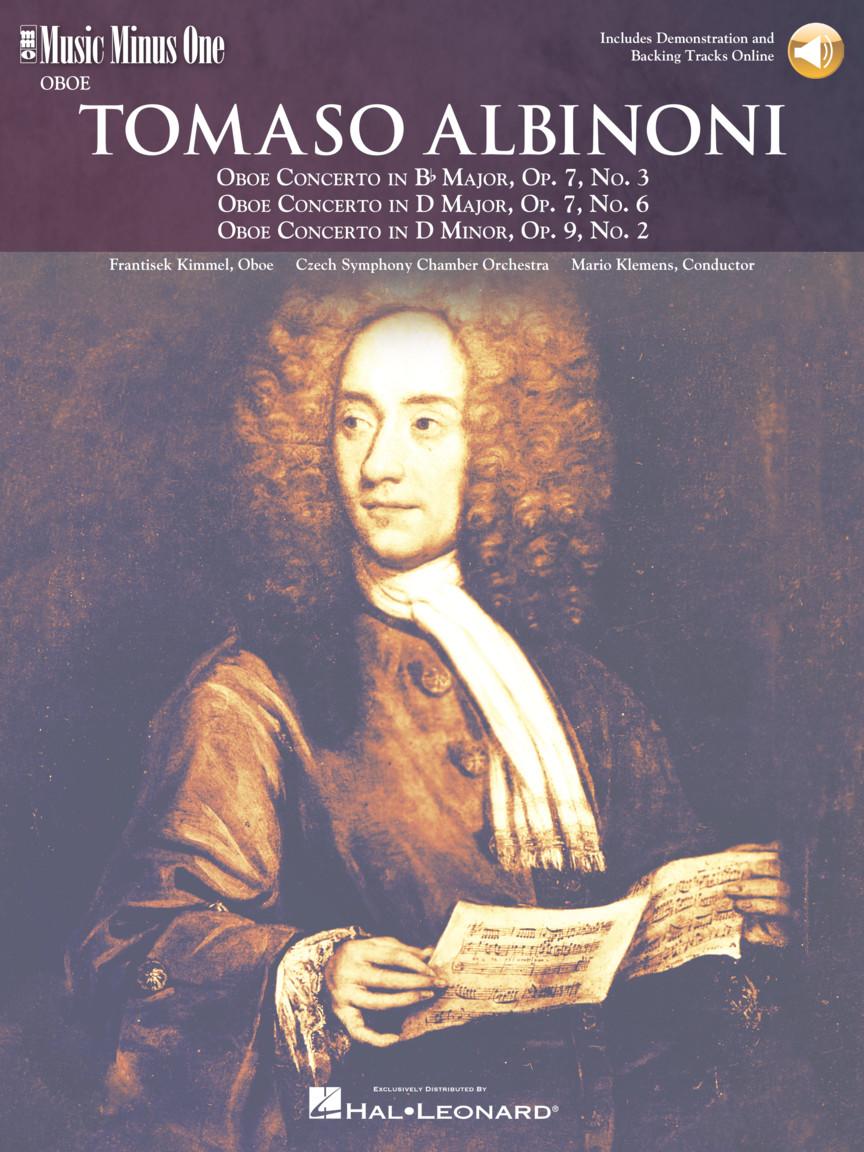 Albinoni – Oboe Concerti B-flat, Op. 7 No. 3; D Major, Op. 7, No. 6; D Minor, Op. 9, No. 2