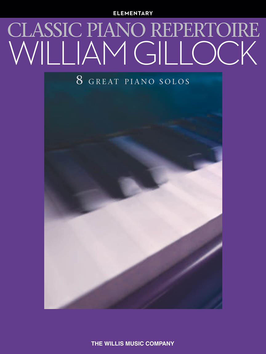 Classic Piano Repertoire – William Gillock