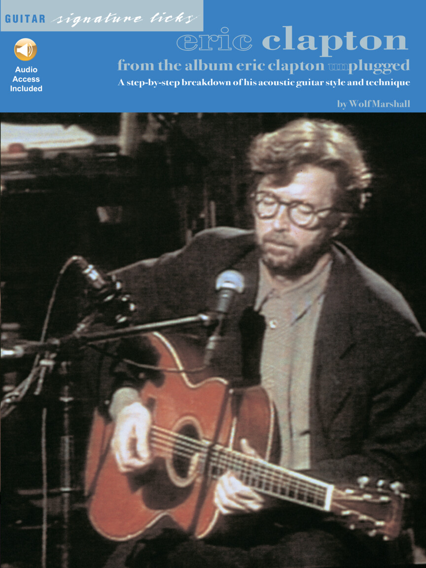 Eric Clapton From The Album Unplugged Hal Leonard Online
