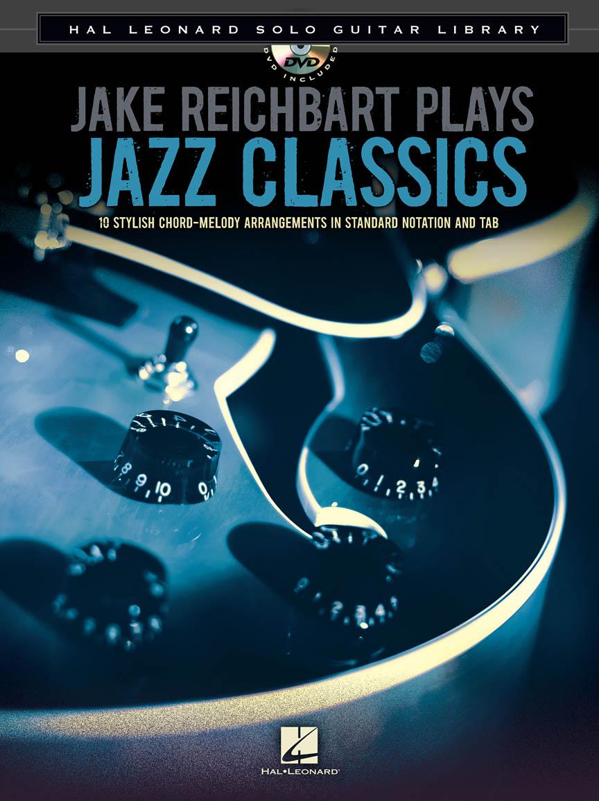Jake Reichbart Plays Jazz Classics