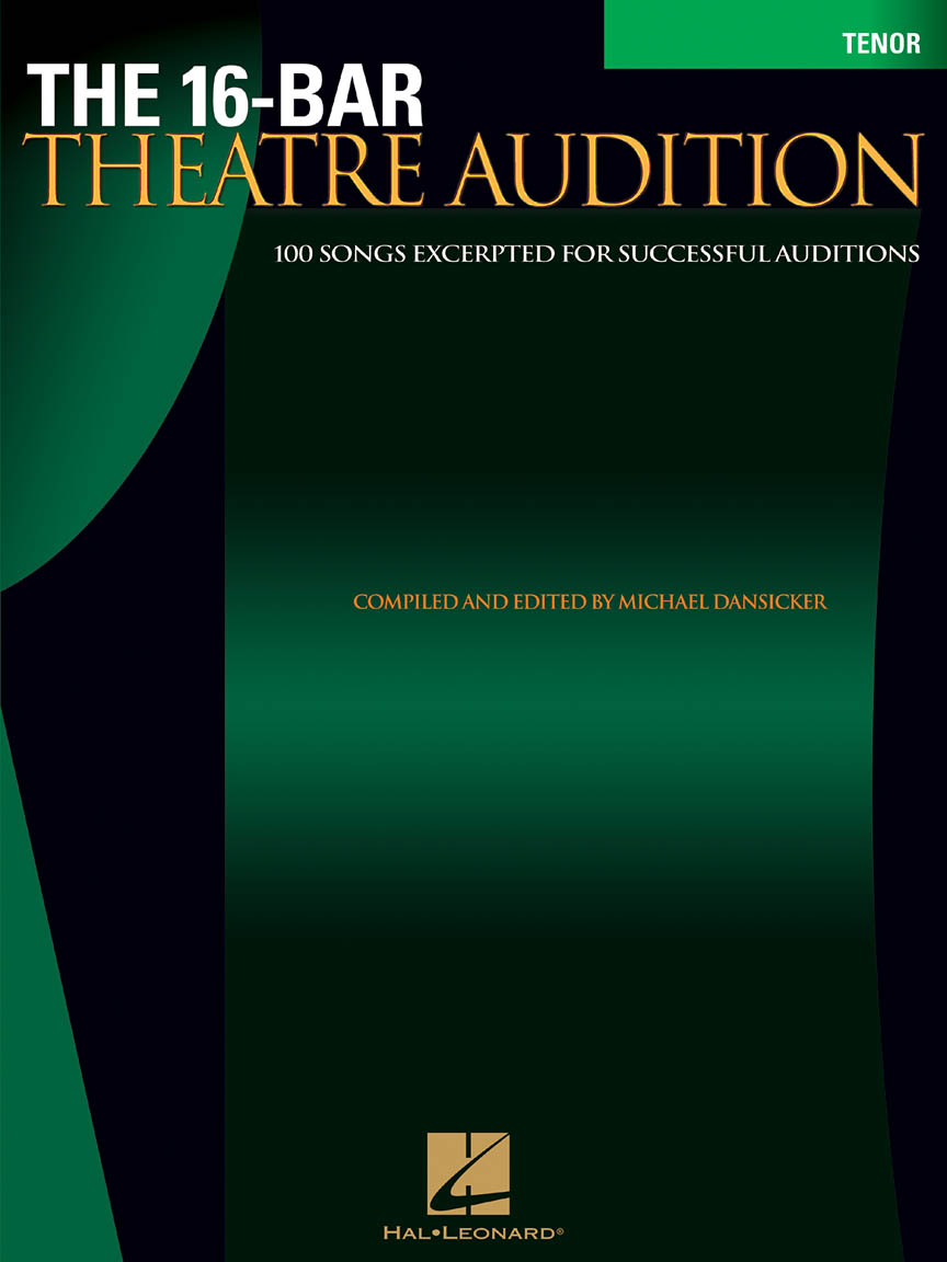 16-Bar Theatre Audition Tenor - Tenor Edition | Hal Leonard