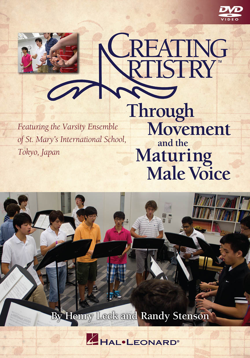 Product Cover for Creating Artistry Through Movement and the Maturing Male Voice