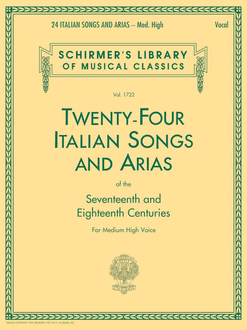 24 Italian Songs & Arias of the 17th & 18th Centuries