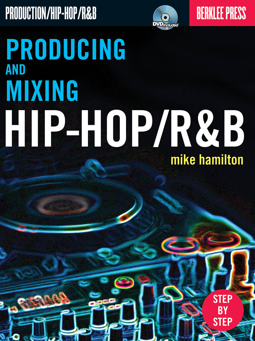 Product Cover for Producing and Mixing Hip-Hop/R&B