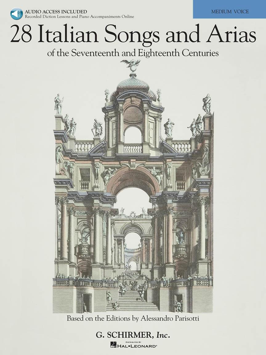 28 Italian Songs & Arias of the 17th & 18th Centuries